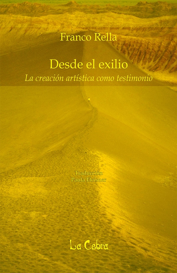 Desde el exilio. La creación artística como testimonio