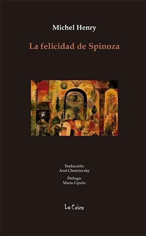 La felicidad de Spinoza 1