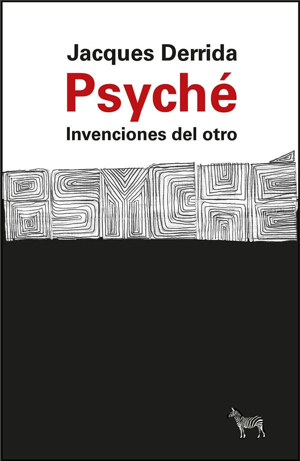 Psyché. Invenciones del otro